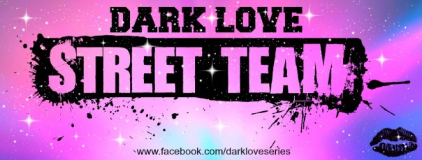 Join Dark Love Street Team